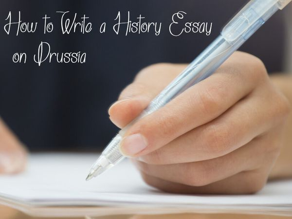 How to Write a History Essay on Prussia?