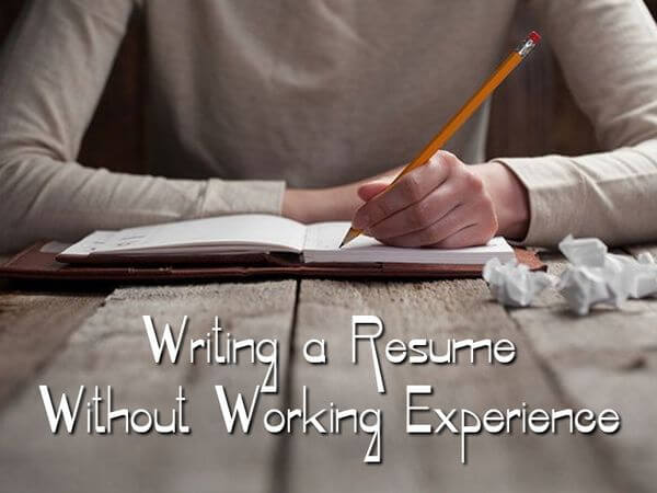 Writing a Resume Without Working Experience